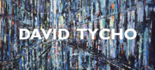 EXHIBITION 1010: David Tycho